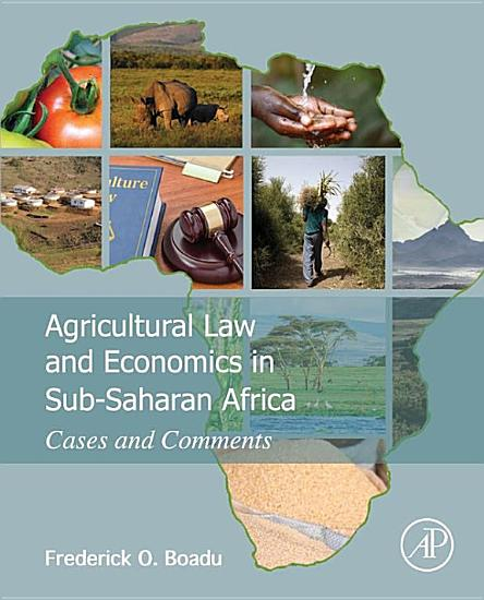 Agricultural Law and Economics in Sub Saharan Africa PDF
