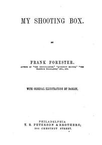 Frank Forester s Complete Book of Sporting Scenes and Characters PDF