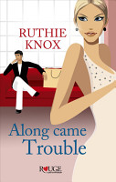 Along Came Trouble  A Rouge Contemporary Romance PDF