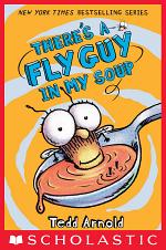 There's a Fly Guy in My Soup (Fly Guy #12)