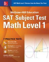 McGraw-Hill Education SAT Subject Test Math Level 1 4th Ed.: Edition 4