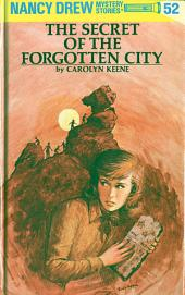 Nancy Drew 52: The Secret of the Forgotten City