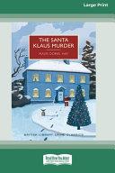The Santa Klaus Murder (16pt Large Print Edition)