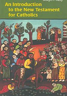 An Introduction to the New Testament for Catholics Book