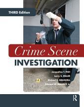 Crime Scene Investigation: Edition 3