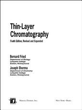 Thin-Layer Chromatography, Revised And Expanded: Edition 4