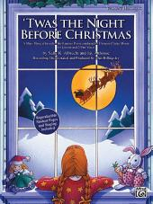 'Twas the Night Before Christmas: A Christmas Mini-Musical for Unison and 2-Part Voices