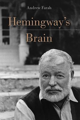 Hemingway s Brain