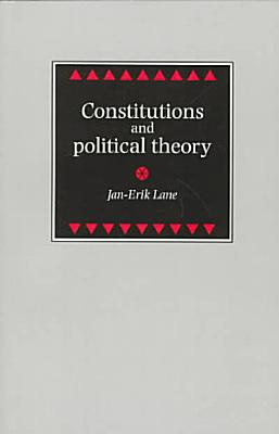 Constitutions and Political Theory PDF