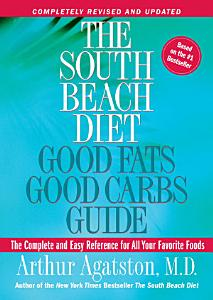 The South Beach Diet Good Fats  Good Carbs Guide Book