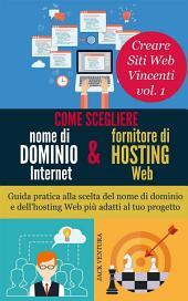 Come scegliere nome di dominio Intenet e fornitore di hosting Web