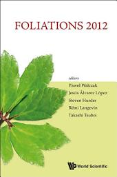 Foliations 2012 - Proceedings Of The International Conference