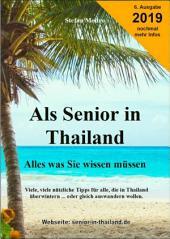 Als Senior in Thailand: Viele, viele nützliche Tip für ältere Herrschaften, die vom Winter oder von Deutschland genug haben