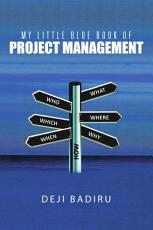 My Little Blue Book of Project Management