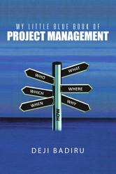 My Little Blue Book Of Project Management Book PDF