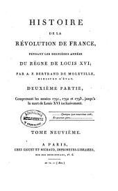 Histoire de la Révolution de France, pendant les dernières années du règne de Louis XVI: Volume9