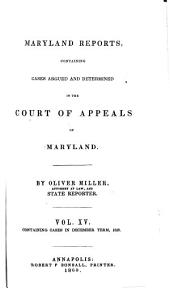 Maryland Reports: Containing Cases Adjudged in the Court of Appeals of that State, Volume 15