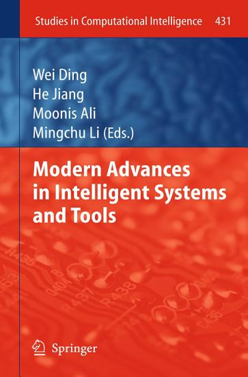 Modern Advances in Intelligent Systems and Tools PDF
