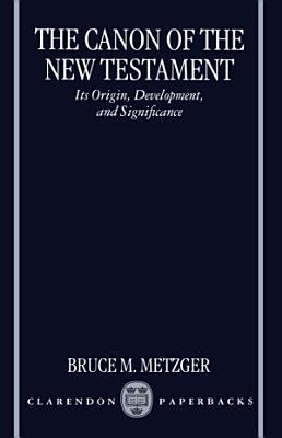 The Canon of the New Testament PDF