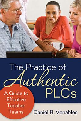 The Practice of Authentic PLCs PDF