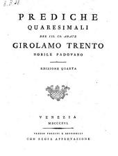 Prediche quaresimali. Edizione IV.