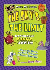 The Sky's the Limit: Naturally Funny Jokes