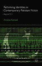 Rethinking Identities in Contemporary Pakistani Fiction