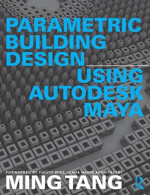 Parametric Building Design Using Autodesk Maya PDF