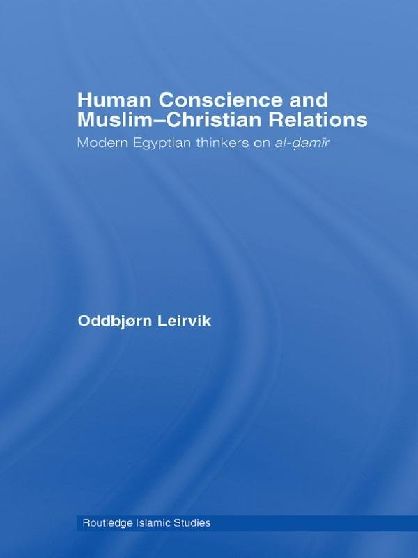 Human Conscience and Muslim-Christian Relations