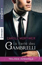 La fierté des Gambrelli: Magie sicilienne - Un troublant ange gardien - Amoureuse d'un célibataire