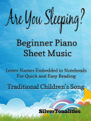 Are You Sleeping Beginner Piano Sheet Music