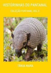 HistÓrinhas Do Pantanal