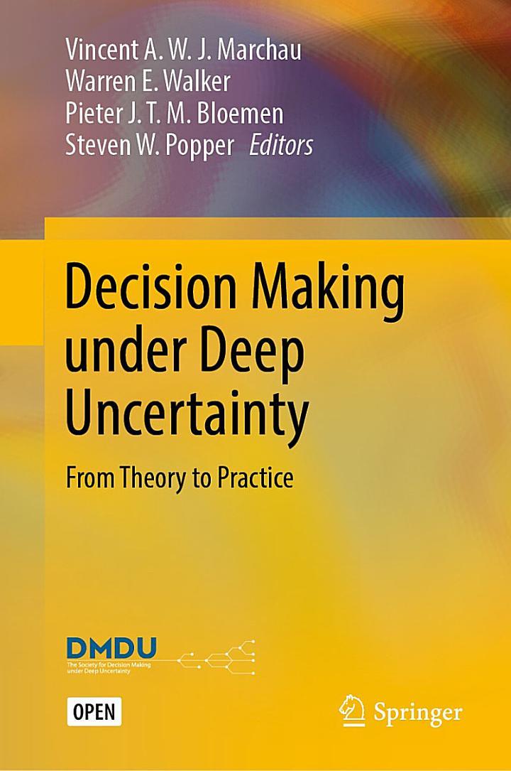 Decision Making under Deep Uncertainty