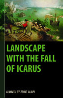 Landscape with the Fall of Icarus PDF