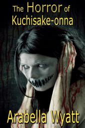 The Horror of Kuchisake-Onna