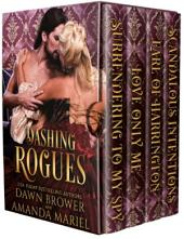 Dashing Rogues: A Historical Romance Collection