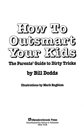 How To Outsmart Your Kids PDF