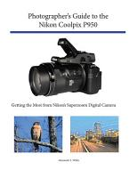 Photographer s Guide to the Nikon Coolpix P950 PDF