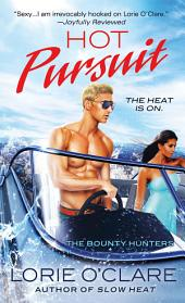 Hot Pursuit: The Bounty Hunters