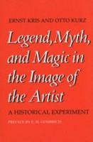 Legend  Myth  and Magic in the Image of the Artist PDF
