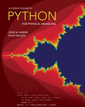 A Student s Guide to Python for Physical Modeling PDF