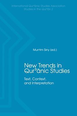 New Trends in Qur anic Studies
