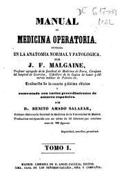 Manual de medicina operatoria fundada en la anatomía normal y patológica: Volumen 1