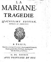 Mariane, tragedie. In five acts and in verse, by F. Tristan l'Ermite