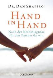 Hand in Hand: Nach der Krebsdiagnose für den Partner da sein