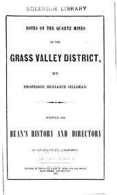 Notes on the Quartz Mines of the Grass Valley District