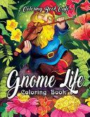 Gnome Life Coloring Book PDF