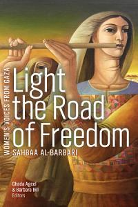 Light the Road of Freedom PDF