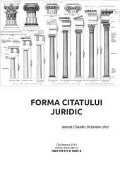 FORMA CITATULUI JURIDIC: Ghid de citare juridică