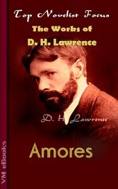 Amores: Top Novelist Focus